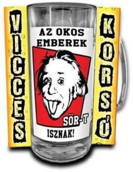 Az okos emberek sört isznak korsó